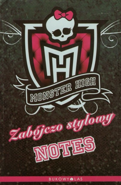 Monster High Zabójczo stylowy notes
